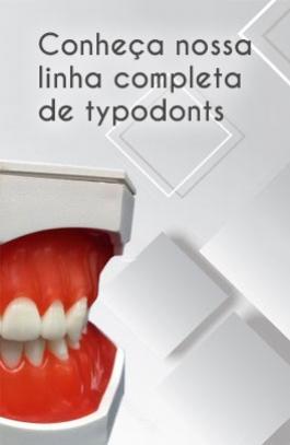 Conheça nossa linha completa de typodonts